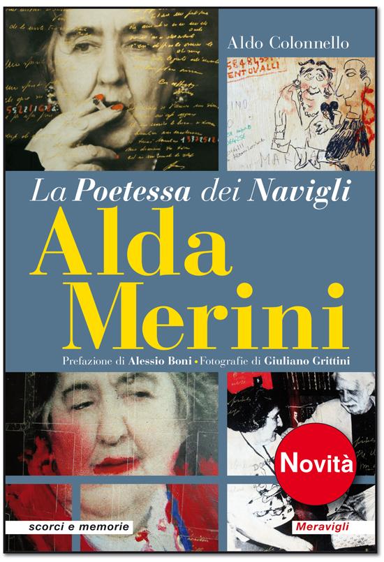 La Poetessa dei Navigli Alda Merini